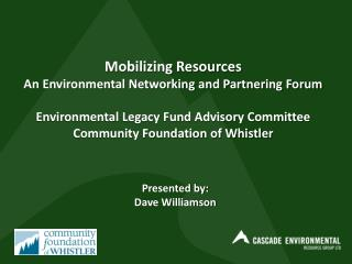 Mobilizing Resources An Environmental Networking and Partnering Forum