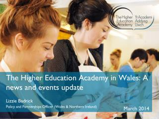 The Higher Education Academy in Wales: A news and events update