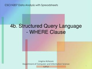 4 b . Structured Query Language - WHERE Clause