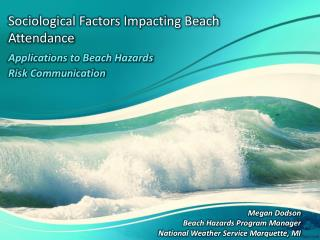 Sociological Factors Impacting Beach Attendance