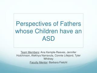 Perspectives of Fathers whose Children have an ASD