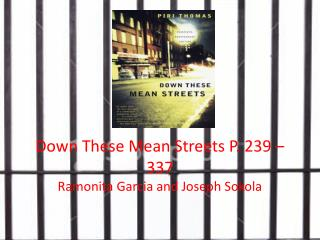 Down These Mean Streets P.  239 – 337