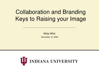 Collaboration and Branding Keys to Raising your Image