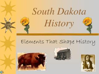 South Dakota History