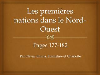 Les premières nations dans le Nord-Ouest