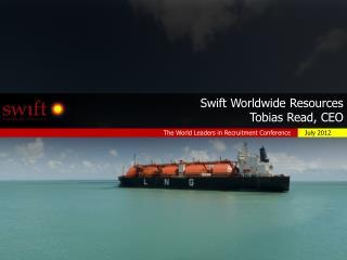 Swift Worldwide Resources Tobias Read, CEO
