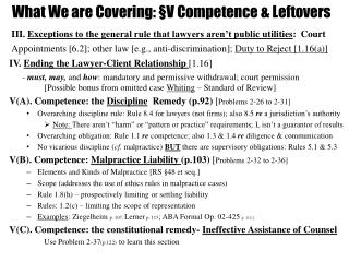 What We are Covering: §V Competence & Leftovers