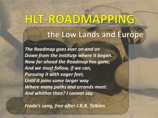 HLT- Roadmapping