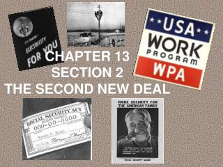 CHAPTER 13 SECTION 2 THE SECOND NEW DEAL