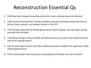 Reconstruction Essential Qs