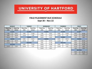 FIELD PLACEMENT BUS SCHEDULE Sept 30 – Nov 22