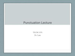 Punctuation Lecture