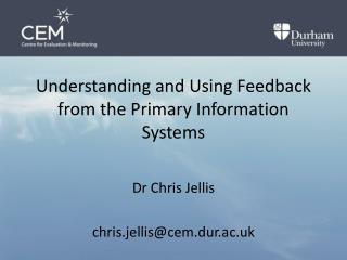 Understanding and Using Feedback from the Primary Information Systems