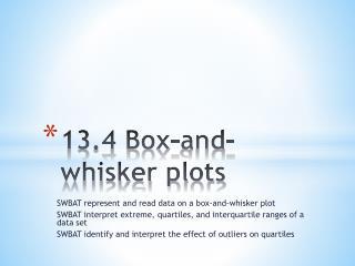 13.4 Box-and-whisker plots