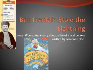 Ben Franklin Stole the Lightning