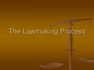 The Lawmaking Process