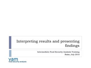 Interpreting results and presenting findings
