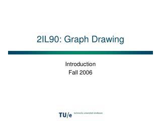 2IL90: Graph Drawing