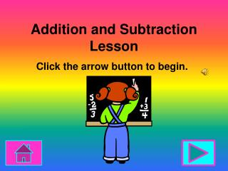 Addition and Subtraction  Lesson