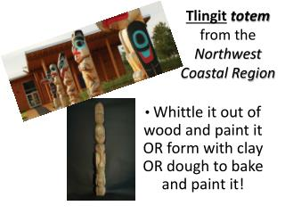 Tlingit totem  from the  Northwest Coastal Region