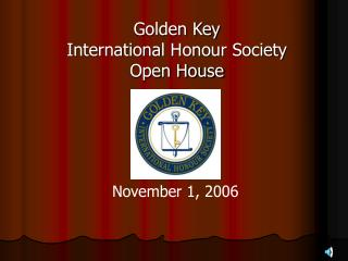Golden Key International Honour SocietyOpen House