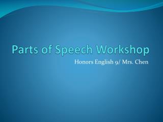 Parts of Speech Workshop