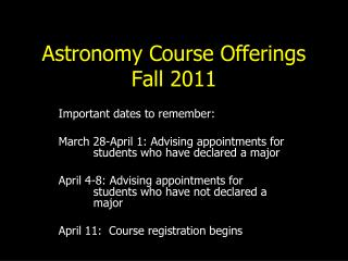 Astronomy Course Offerings  Fall 2011