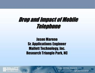Drop and Impact of Mobile Telephone