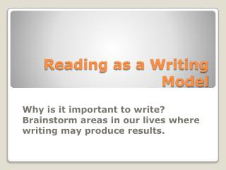 Reading as a Writing Model