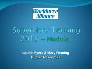 Supervisor Training 2013  ~ Module I