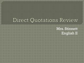 Direct Quotations Review