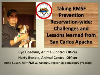 Taking RMSF Prevention Reservation-wide: Challenges and Lessons learned from San  Carlos Apache