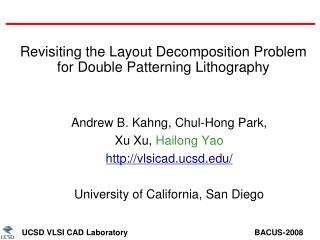 UCSD VLSI CAD Laboratory                                                         BACUS-2008