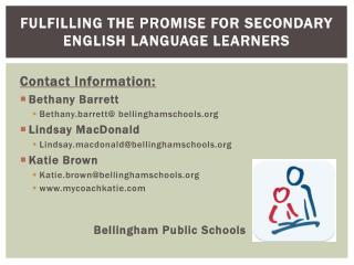 Fulfilling the Promise for Secondary English Language Learners