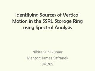 Identifying Sources of Vertical Motion in the SSRL Storage Ring using Spectral Analysis