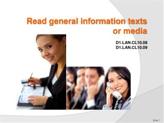 Read general information texts  or media