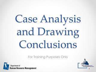 Case Analysis and Drawing Conclusions