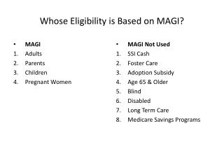 Whose Eligibility is Based on MAGI?