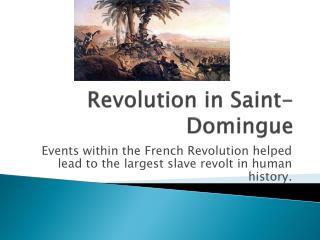 Revolution in Saint- Domingue