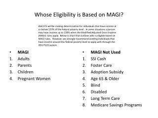 Whose Eligibility is Based on MAGI?