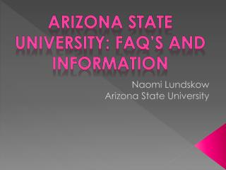 Naomi  Lundskow Arizona State University
