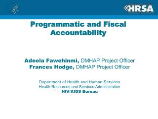 Programmatic and Fiscal Accountability