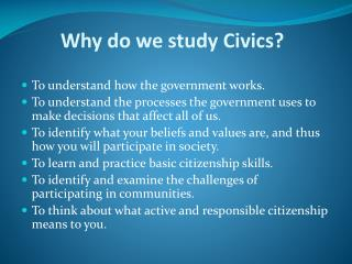 Why do we study Civics?