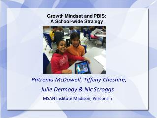Growth Mindset and PBIS :  A School-wide Strategy