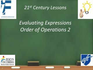 21 st  Century Lessons