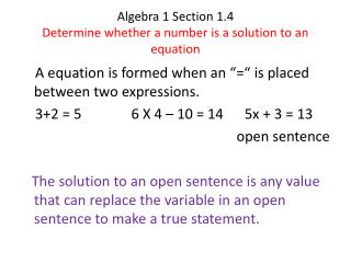 Algebra 1 Section 1.4 Determine whether a number is a solution to an equation