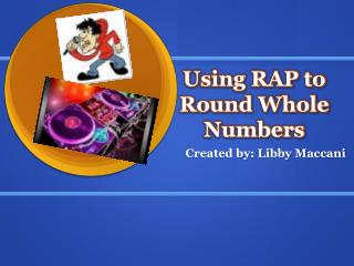 Using RAP to Round Whole Numbers