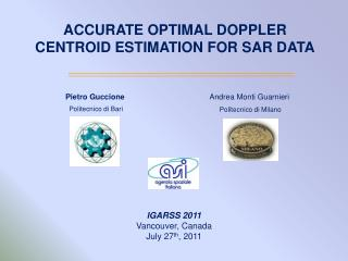 ACCURATE OPTIMAL DOPPLER CENTROID ESTIMATION FOR SAR DATA