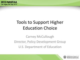 Tools to Support Higher Education Choice