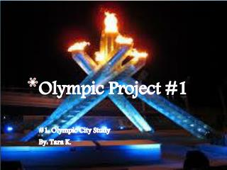 Olympic Project #1